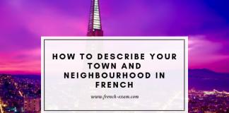 Describe your hometown or city in french